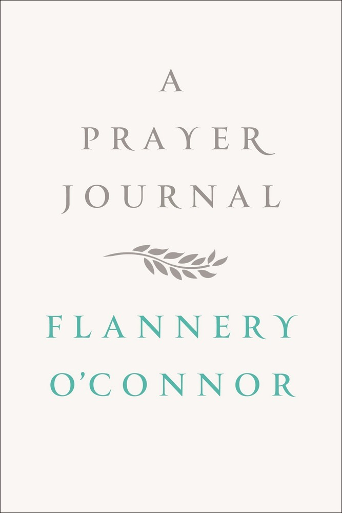 'Prayer Journal' by Flannery O'Connor