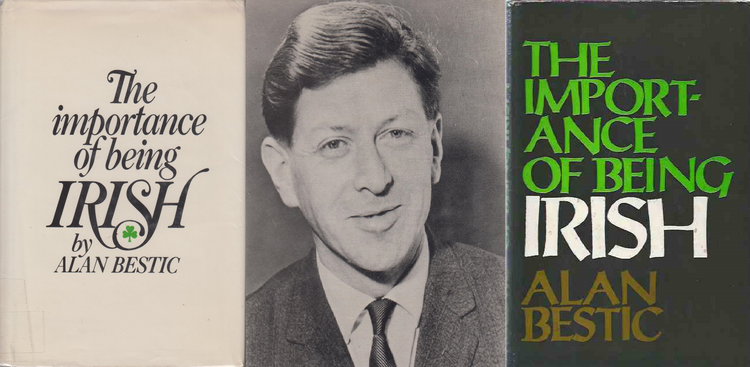 "Alan Bestic, Author of the 1969 book, ""The Importance of Being Irish"" and Irish Times Journalist"