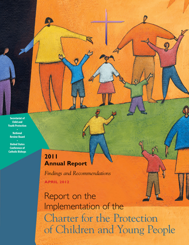 "The cover of the U.S. Conference of Catholic Bishops' 2011 annual report on the implementation of the ""Charter for the Protection of Children and Young People."""