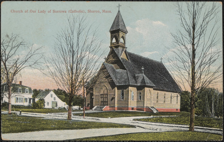 A historical photo of the Church of Our Lady of Sorrows in Sharon, Mass. Image courtesy of American Ancestors, New England Historic Genealogical Society